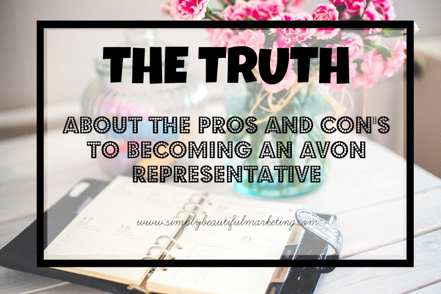 The Pros and Con's on Becoming an Avon Representative